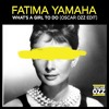Fatima Yamaha - What's A Girl To Do (Oscar OZZ Edit) [FREE DOWNLOAD]