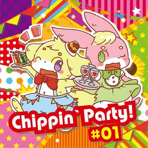 【2016秋M3 XFD】Chippin' Party #01 【お-17a ああ...翡翠茶漬け...】