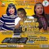 A Time Of Worship & Praise (Sinach Vs Tasha Cobbs)