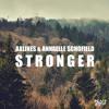 Axlines & Annaelle Schofield - Stronger (free dl)