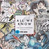 the chainsmoker-All We Know (Mtbx remix) mp3