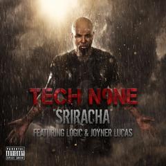 Tech N9ne - Sriracha ft. Logic & Joyner Lucas