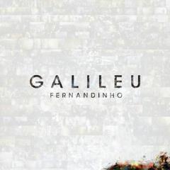 Fernandinho - Galileu