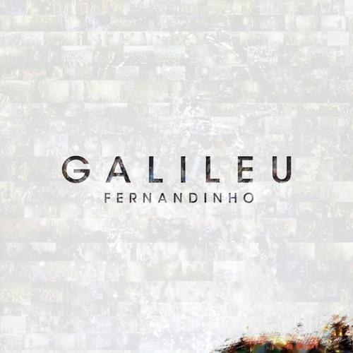 Baixar Fernandinho - Galileu