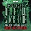BBC Radio Dramatisation: The Strange Case of Dr Jekyll & Mr Hyde (audiobook extract)