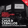 WEEK42 16 Chus & Ceballos Live From Sound Los Angeles, California