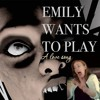 Emily Wants To Play - A Love Song