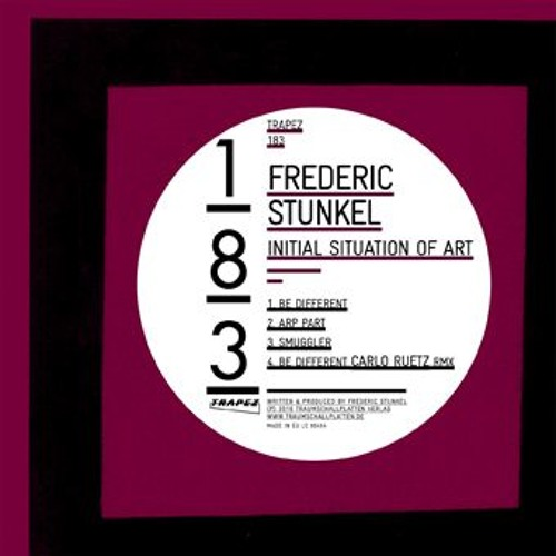 TRAPEZ183 - Frederic Stunkel - Initial Situation Of Art