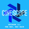 Episode 11 - The Way, Way Back