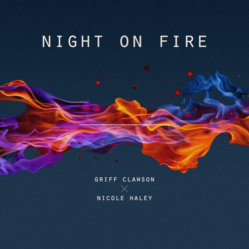 Night On Fire (W/ Nicole Haley)