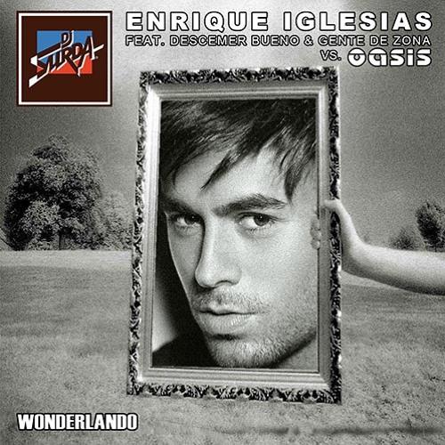 061 Dj. Suda - Wonderlando (Radio Edit)(Enrique Iglesias vs. Oasis)