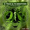 D-TROX & TH BROTHER - VIKING OF ODIN (ORIG. MIX)  ***FREE DOWNLOAD***