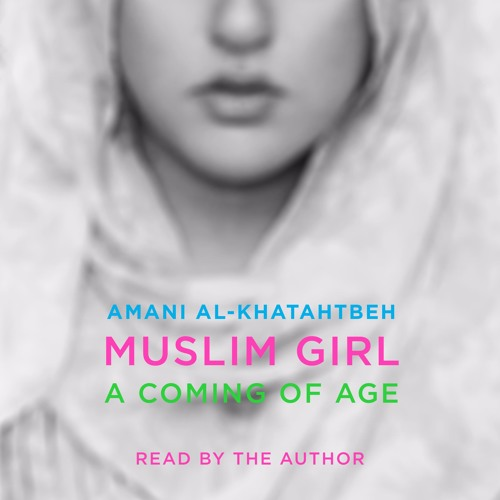 MUSLIM GIRL Audiobook Excerpt