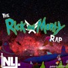 THE RICK AND MORTY RAP | NLJ & Gameboyjones | prod. Andromulus