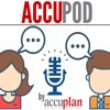Accupod Episode 2: What I Wish I Would Have Known