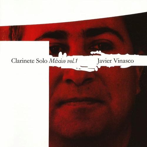 "05-09 Centonatiuh (Alejandro Colavita) - Javier Vinasco ""Clarinete Solo. México Vol. 1"" (2007) 0.006"