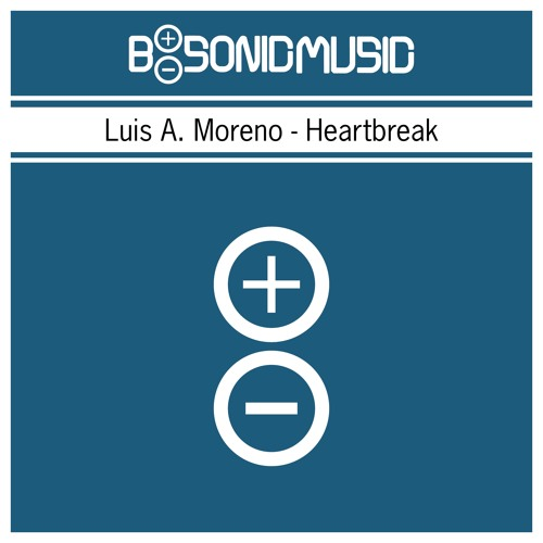 Luis A. Moreno - Heartbreak (Original Mix) *Snippet*