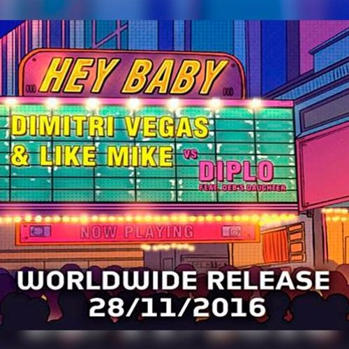 Dimitri Vegas & Like Mike vs Diplo - Hey Baby (Dimitri Vegas & Like Mike Tomorrowland Remix)