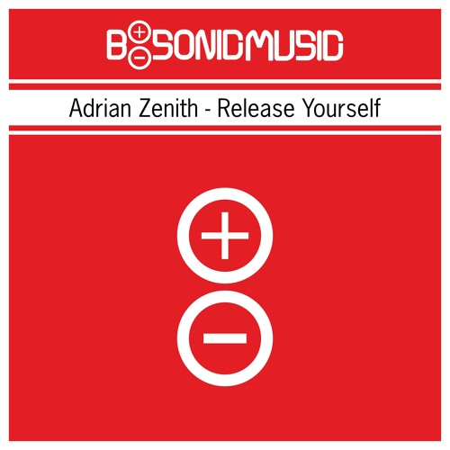 Adrian Zenith - Release Yourself [BSONICRED0016S]