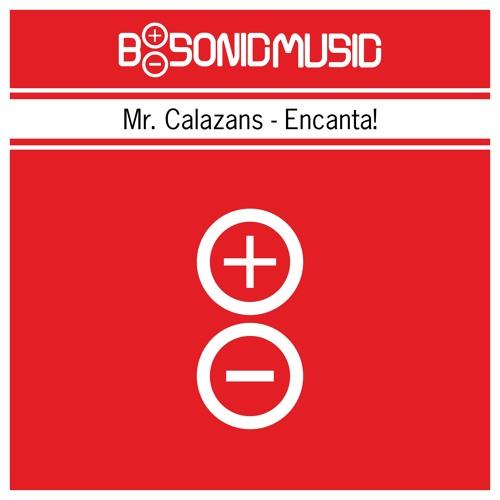 Mr. Calazans - Encanta! [BSONICRED0014S]