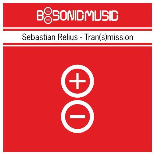 Sebastian Relius - Tran(s)mission [BSONICRED0012S]
