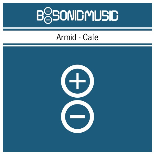Armid - Cafe [BSONICBLUE0024S]