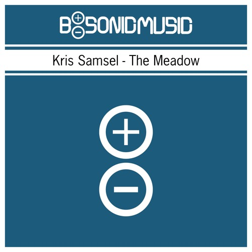 Kris Samsel - The Meadow [BSONICBLUE0023S]