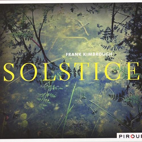 Solstice - Frank Kimbrough