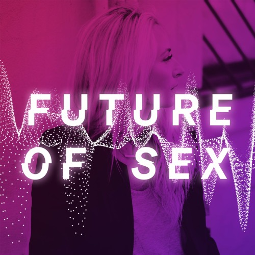 Welcome to the Future of Sex