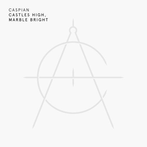 Caspian - Castles High, Mable Bright