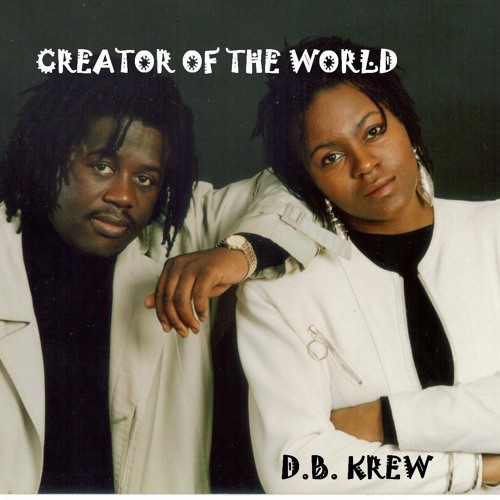D.B. Krew - Creator Of The World.