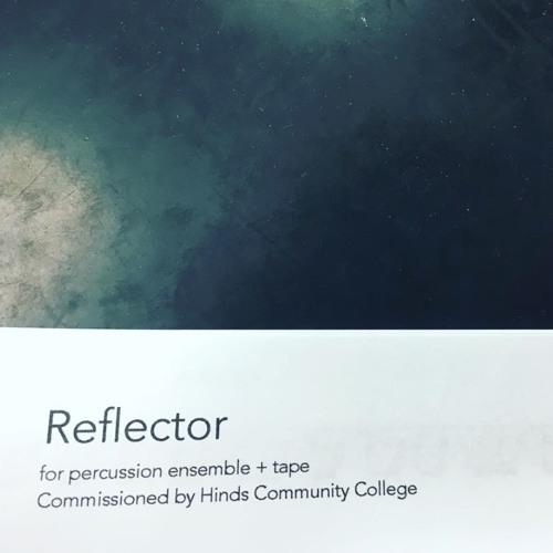 Reflector - Percussion Ensemble + Audio Track - 10:13:16, 10.09 PM