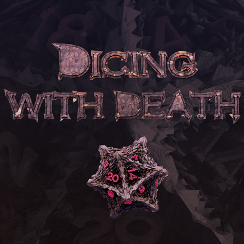 Dicing with Death: 100 Part 1