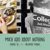 Episode 056 - Part 1 - Facebook Foodies