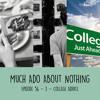 Episode 056 - Part 3 - College Advice
