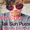 TAK SUN PURUN - ACW STAR  #hiphopdut free download