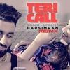 Harsimran Teri Call Remix Full Audio Song | Gaurav Dhanda Production |