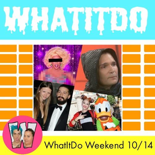WhatItDo Weekend 10/14