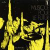 Nino Nardini - Musique Pour Le Futur