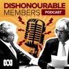 Dishonourable Members Episode 18: Public Feuding