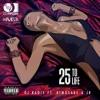 DJ Radix ft Kimosabe & JR - 25 To Life