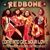Redbone - Come And Get Your Love (Ronny Hammond's Nothing The Matter Edit)