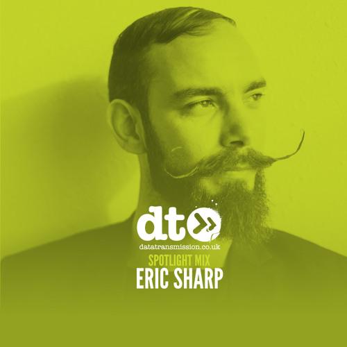Spotlight Mix: Eric Sharp