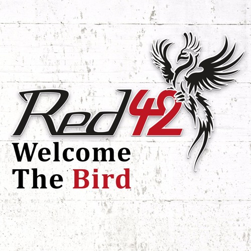 Red42 - Welcome The Bird EP