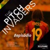 #19 The Pitch Invaders | Pep Haters, Polêmica Piqué, Rooney Performance