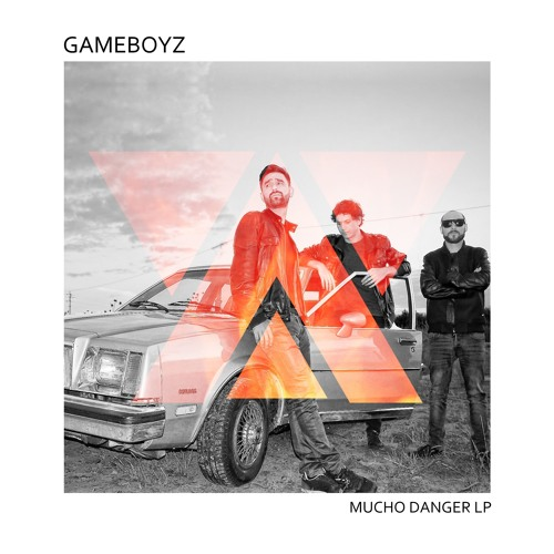 Gameboyz - Mucho Danger [Melómana Records] (2016)