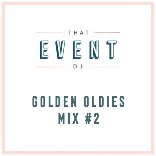 TED Golden Oldies Mix