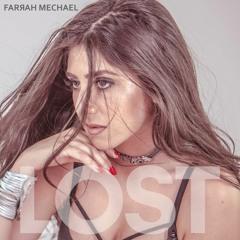 Farrah Mechael - Lost (Prod. by Scott Summers)