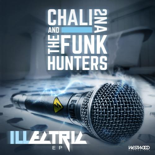 The Funk Hunters & Chali 2na - ILLectric EP