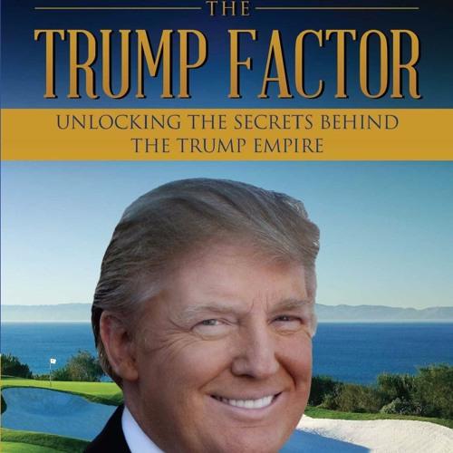 Brad Thomas - The Trump Factor   MoneyLife
